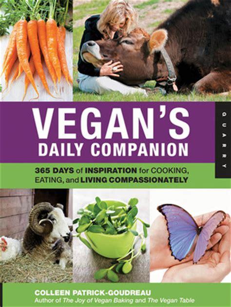 Vegan S Daily Companion 365 Days Of Inspiration For Vegan Inspiration