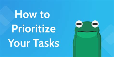 how to prioritize tasks and do only the work that matters process
