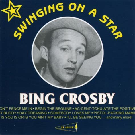 you could be swinging on a star lyrics bing crosby swinging on a star 1998 lyricwikia song