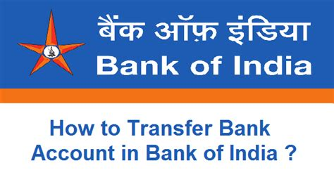 bank of india how to transfer bank account in bank of india
