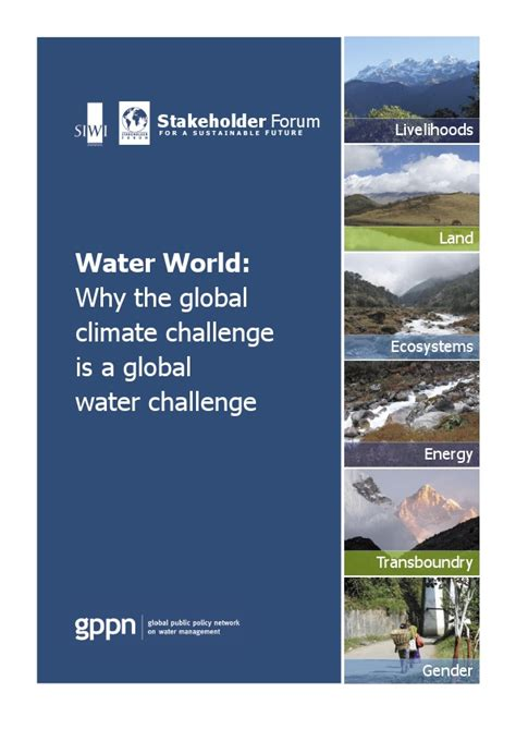 world water challenge water world why the global climate challenge is a global