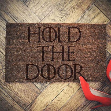 felpudo juego de tronos game of thrones inspired doormat coconut quot hold the door