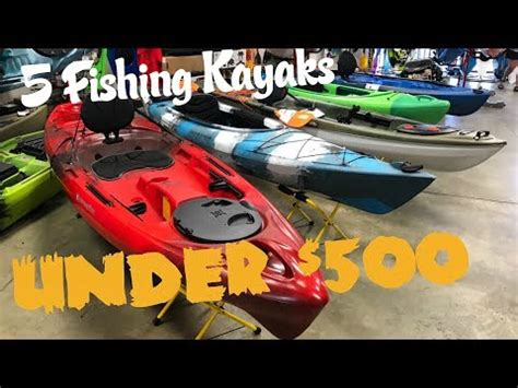 canoes under 500 5 fishing kayaks under 500 part 1 of 2 headwaters