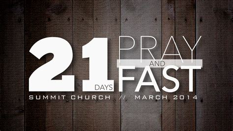 day of fasting invitation to 21 days of fasting and prayer your summit