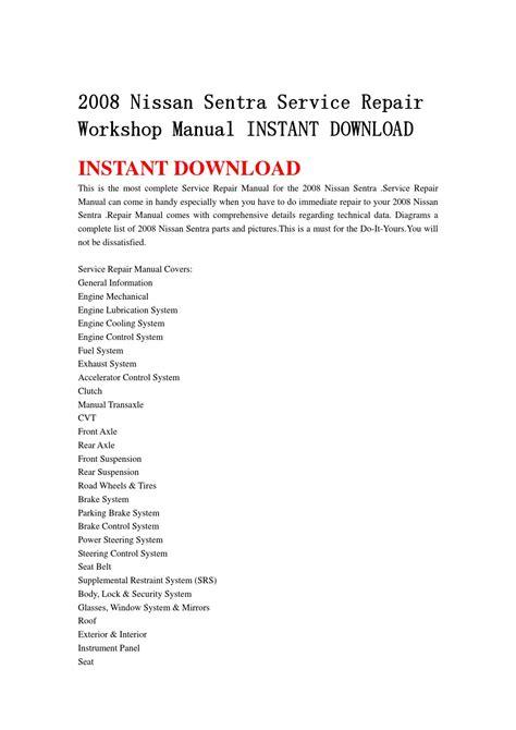 2000 nissan sentra service repair workshop manual instant download by hfhgsefnn issuu 2008 nissan sentra service repair workshop manual instant download by nfsjefnsnenf issuu