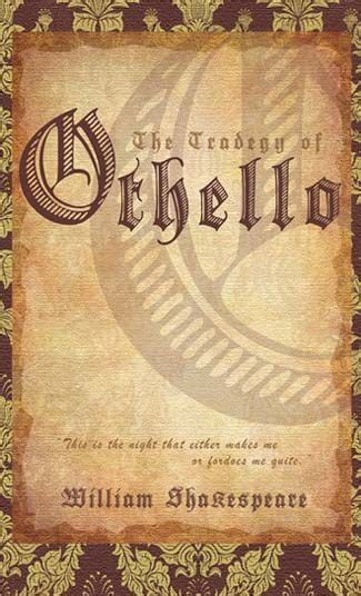 themes in the text othello 17 best images about othello on pinterest friendship