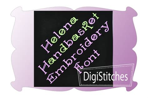 how to embroider letters helena handbasket embroidery font digistitches machine 1301