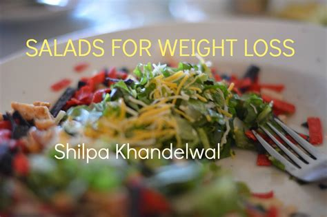 5 weight loss vegetables healthy vegetable salad recipes for weight loss how to