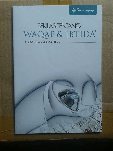 Mushaf Al Quran Waqaf Ibtida A4 al quran dilengkapi waqaf dan ibtida ukuran a4