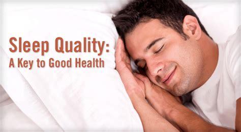 sleep quality journal sleep quality a key to good health physician s weekly