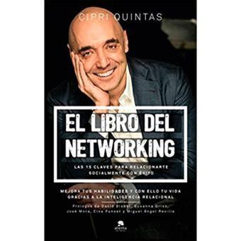 el libro del networking sinopsis y precio fnac
