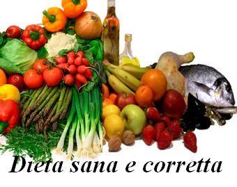 dieta corretta alimentazione dieta sana e corretta per sentirsi in forma e prevenire le