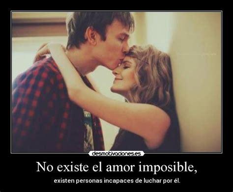 imagenes de nuestro amor es imposible no existe el amor imposible desmotivaciones