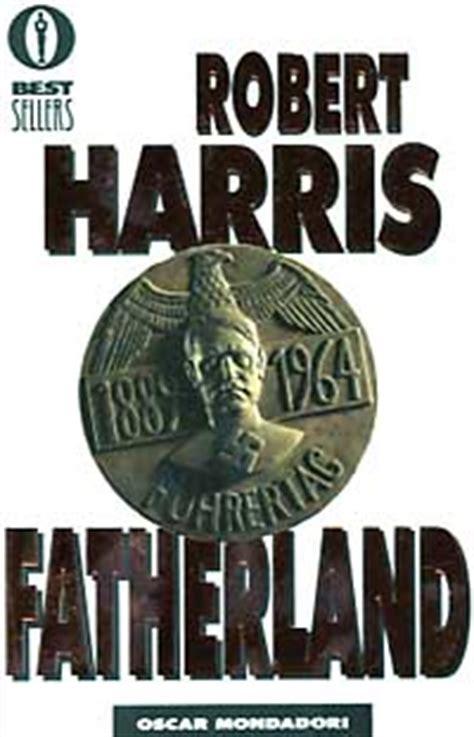 libro fatherland fatherland di robert harris recensione libro