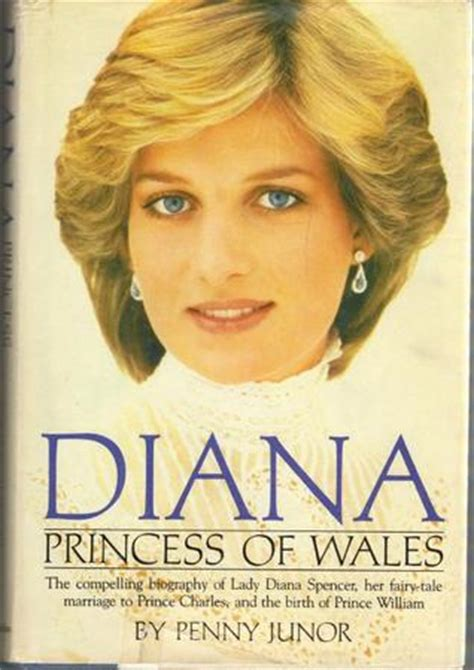 biography of lady diana book diana princess of wales a biography by penny junor