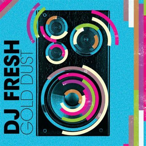 download mp3 dj fresh gold dust drum bass iii gt drum n bass breakbeat