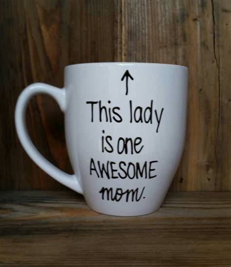 mug design for mothers this lady is one awesome mom mother s day mug gift for
