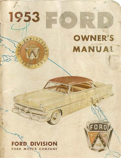 old cars and repair manuals free 2012 ford escape regenerative braking directory index ford 1953 ford 1953 ford owners manual