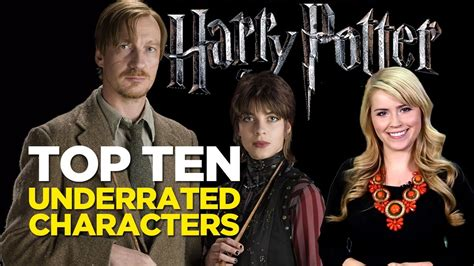 best harry potter characters list of favorite characters top ten underrated harry potter characters youtube