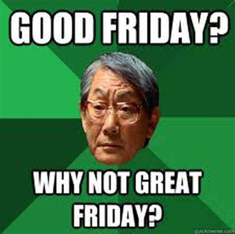 Jesus Good Friday Meme - good friday 2015 all the memes you need to see heavy