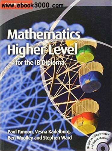 Mathematics For The Ib Diploma Higher Level Statistics And Probabilit mathematics for the ib diploma higher level free ebooks
