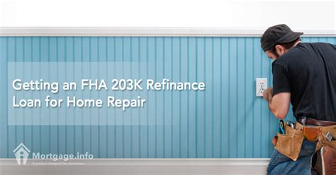 getting an fha 203k refinance loan for home repair
