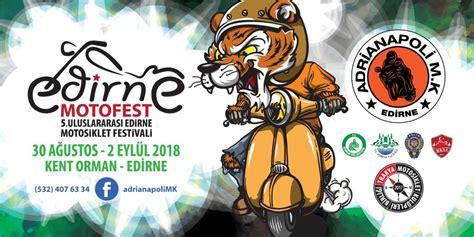 edirne motosiklet festivali  agustos  eyluel