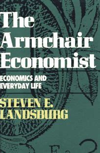 the armchair economist review nonfiction book review armchair economist by steven e