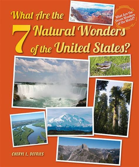 natural wonders of the united states what are the 7 natural wonders of the united states by