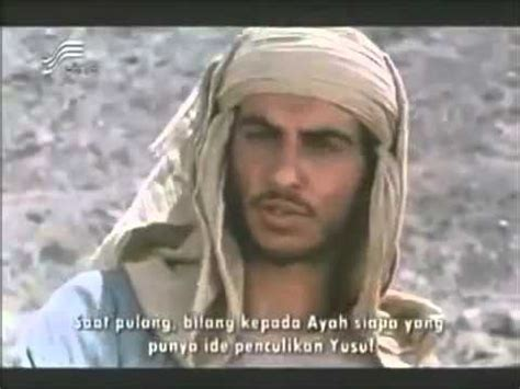 film nabi yusuf part 3 kisah nabi yusuf as putra nabi ya qub as part 3 youtube