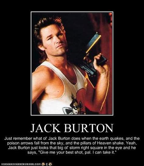 Big Trouble In Little China Meme - jack burton quot big trouble in little china quot quotes