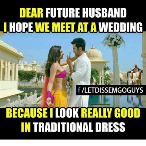 Traditional Marriage Meme - 25 best memes about dear future husband dear future
