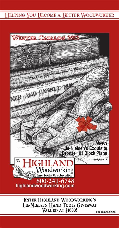 highlands woodworking highland woodworking winter 2012 catalog by highland