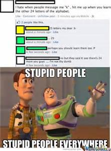Stupid Memes - stupid people by guitaristdrummer1996 meme center