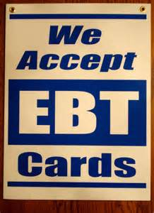 how to accept ebt cards in my business we accept ebt cards coroplast window sign 18 x 24 new blue