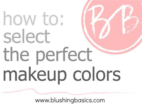 how to select the perfect color how colors can affect blushing basics how to select the perfect makeup colors