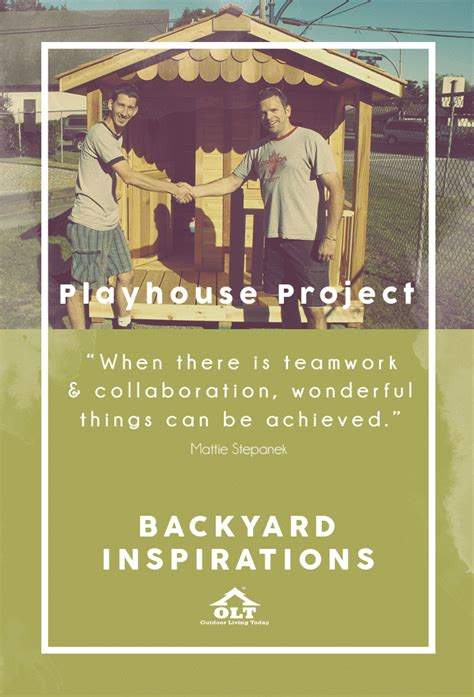 backyard inspirations backyard inspirations playhouse project olt