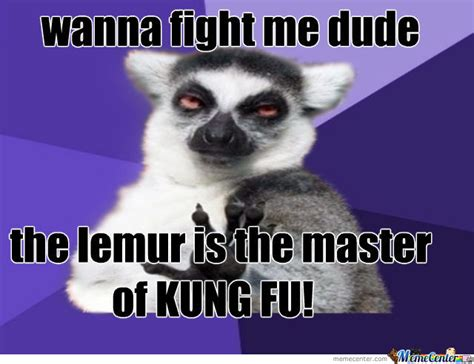Lemur Meme - go and fight the lemur by balloonmeme123 meme center