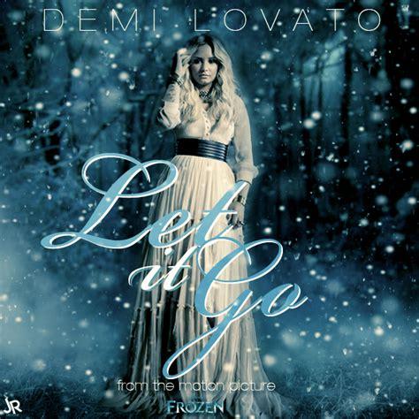 let it go demi lovato let it go demi lovato let it go by juaanr on deviantart