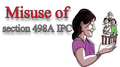 section 498a what is section 498a how it is misused