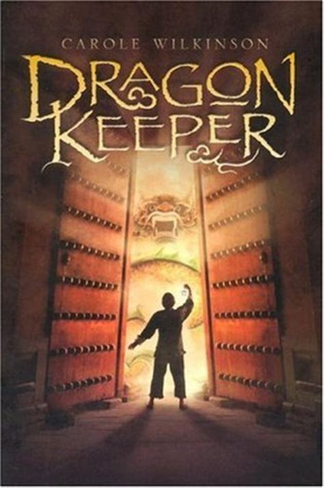 the last dragonkeeper books keeper keeper 1 by carole wilkinson