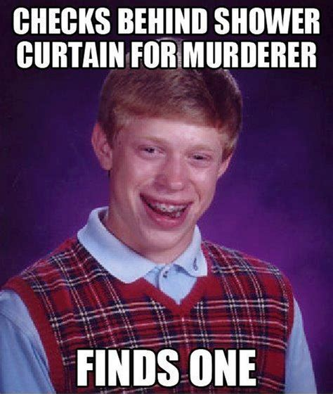 Brian Meme - bad luck brian meme 06