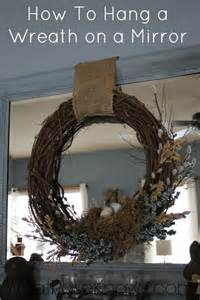 how to hang a wreath on a mirror what rose knows