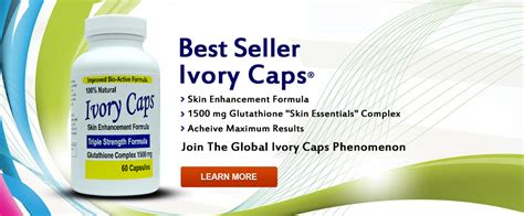 Ivory Caps skin whitening glutathione pills skin lightening supplement maximum potency ivory caps