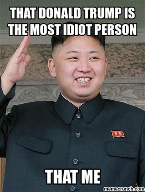 Kim And Trump Memes - donald trump is most idiot that kim jong un