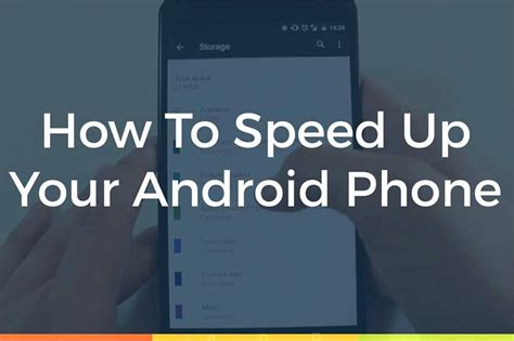 how to make android faster how to make android faster tips and tricks lessonpaths