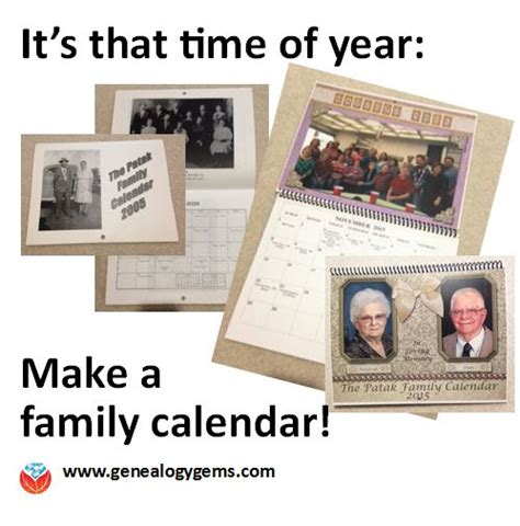 make family calendar tis the season make a family calendar genealogy gems