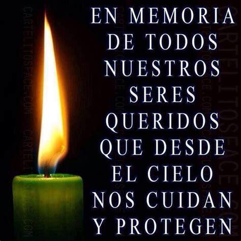 imagenes wasap recordando a nuestros muertos en memoria de todos nuestros seres queridos que desde el