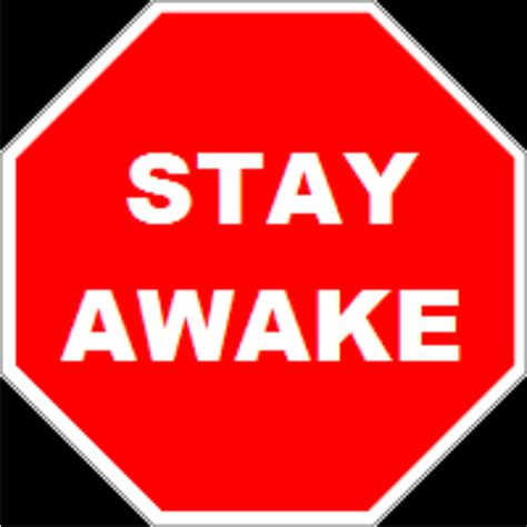 How To Stay Awake Without Sleep Stay Awake While Driving No Sleeping Or