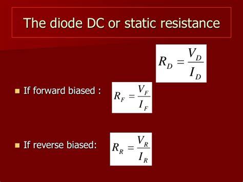 resistance ratio diode define static resistance of diode 28 images 9 physics pn junction sem diodes dynamic